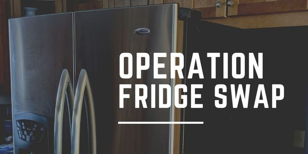 Operation Fridge Swap